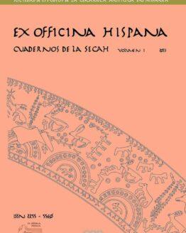 Ex Officina Hispana. Cuadernos de la SECAH, nº 1