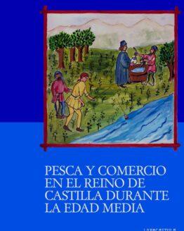 Pesca y comercio en el reino de Castilla durante la Edad Media