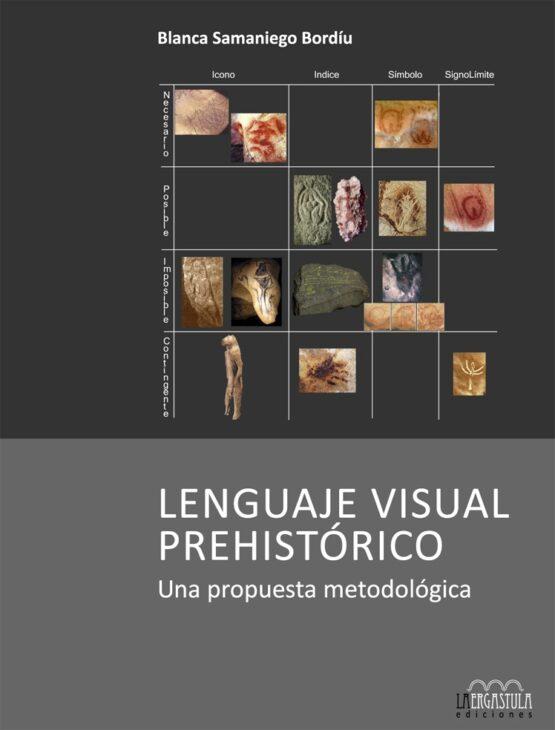 Lenguaje visual prehistórico. Una propuesta metodológica